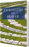 Journeying into Prayer: People and Their Pathways