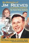 My Memories of Jim Reeves . . . and Other Celebrities
