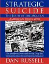 Strategic Suicide: The Birth of the Modern American Drug War