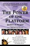 The Power of the Platform: Speakers on Purpose