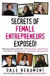 Secrets of Female Entrepreneurs Exposed!