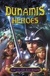 Dunamis Heroes: Issue #1: The Lost Kingdom