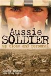 Aussie Soldier: Up Close and Personal