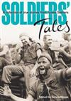Soldiers' Tales: A Collection of True Stories from Aussie Soldiers
