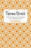 Thermo-Struck