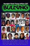 Georgia's Finest Young Authors 2011: Bullying