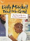 Little Mitchell Tried to Be Good, But Most of the Time He Was Misunderstood