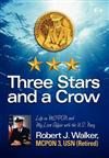 Three Stars and a Crow: Life as MCPON and My Love Affair with the U.S. Navy