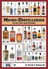 Micro-Distilleries in the U.S. and Canada, 3rd Edition