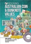 Renniks Australian Coin & Banknote Values 30th Edition: The Leading Guide for Australian Coin and Banknote Values. 1800-2020