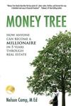 Money Tree: How Anyone Can Become a Millionaire in Five Years Through Real Estate