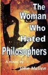 The Woman Who Hated Philosophers