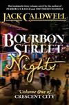 Bourbon Street Nights: Volume One of Crescent City