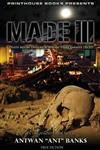 MADE III; Death Before Dishonor, Beware Thine Enemies Deceit. (Book 3 of MADE Crime Thriller Trilogy)