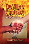 DeVille's Contract: A Pilgrim's Chronicle