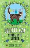 Chatty Cat: Spring Into Summer
