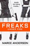 Freaks Under Fire