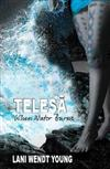 When Water Burns: Telesa Book 2