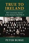 True To Ireland: Eire's 'conscientious objectors' in New Zealand in World War II