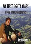 My First Eighty Years: A Very Interesting Journey