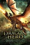Dragon Hero: A Dragons' Realm Novel