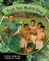 Fish For Mufti Day: a Story from the Island of Tonga