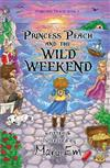 Princess Peach and the Wild Weekend