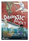 Dramatic Shorts 1 - An Anthology of Plays: Drama Resource
