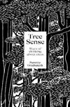 Tree Sense: Ways of thinking about trees