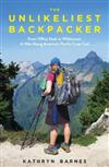 The Unlikeliest Backpacker: From Office Desk to Wilderness: A Hike Along America's Pacific Crest Trail