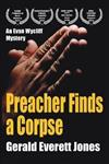 Preacher Finds a Corpse: An Evan Wycliff Mystery