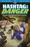 Hashtag: Danger: Volume One: Panic on Dinosaur Mountain!