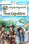 The Great Expedition: Dog the Dragon, Book 3