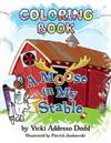 A Moose in My Stable COLORING BOOK: A Moose in My Stable COLORING BOOK