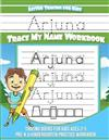 Arjuna Letter Tracing for Kids Trace my Name Workbook: Tracing Books for Kids ages 3 - 5 Pre-K & Kindergarten Practice Workbook
