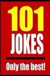 101 Jokes: Only the best!