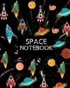 Space Notebook: Draw and Write Story Paper Journal for Kids who Love Spaceships, Outer Space Explorers and Planets. Grade K-2.
