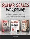 Guitar Scales Workshop: 3 in 1 How To Solo Like a Guitar God Even If You Don't Know Where to Start + A Simple Way to Create Your Very First Solo