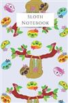 Sloth Notebook: Cute Lined Animal Notebook, Journal to Write In, Blank, 6 x 9 , 110 pages