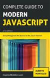 The Complete Guide to Modern Javascript [BLACK AND WHITE EDITION]: Learn everything from the basics of JavaScript to the new ES2019 features. Practice with more than 50 quizzes and dive into the basis of TypeScript.