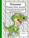 Dinosaur Primary Story Journal: Primary Composition Notebook, Unruled Top, Ruled Bottom Half, 100+ Story Pages, 8.5 in x 11 in, 21.6 cm x 27.9 cm, Matte Soft Durable Cover, Grades K-2