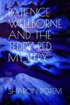 Patience Wellborne and the Teddy Red Mystery