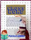 Crossword Puzzle Games: Good Times! Easy Puzzles & Brain Games, Clever Crossword Puzzles That Only Seniors Can Solve, Includes Word Searches.
