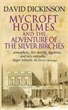 Mycroft Holmes & The Adventure of the Silver Birches