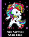Kids' Activities Chore Book: Childrens Responsibility Checklist