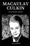 Macaulay Culkin Coloring Book: Famous Home Alone Actor and Legendary Kid Star, Golden Globe Award Winner and Controversial Icon Inspired Adult Coloring Book