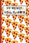 My Weekly Meal Planner: Plan Meals Diary & Food Journal - Shopping List (52 Week Log)