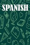 Spanish: Spanish Notebook, Journal, Diary size 6x9