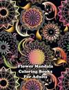 Flower Mandala Coloring Books For Adults: 50 Mandalas to Color for Relaxation