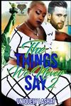 The Things We Never Say 2